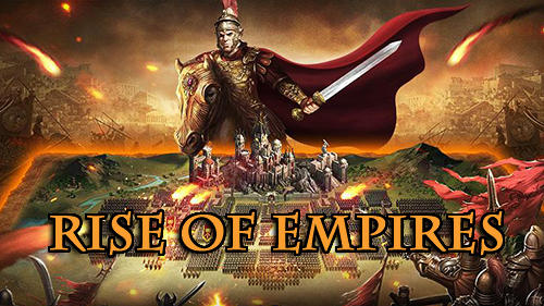 Rise of Empire Mod Apk + Data 1.250.188 (Unlimited Money) Latest Version Download