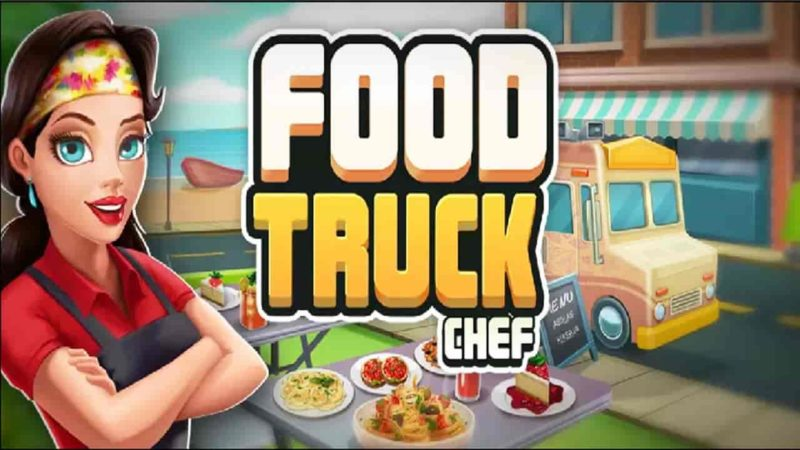 Food Truck Chef Cooking 1.7.1 Mod Apk (Diamond) Latest Version Download