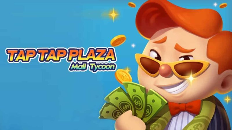 Tap Tap Plaza 0.8.1 Mod Apk (Unlimited Gems/Coins) Latest Version Download