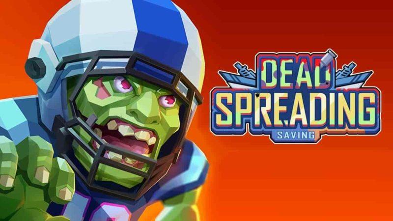 Dead Spreading 0.0.57 Mod Apk Hack (Unlimited Money) Latest Download